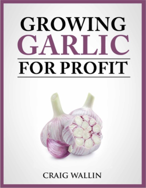 growinggarlicforprofit-cover-opt