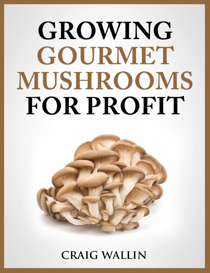 2 Most Profitable Mushrooms For Part-Time Growers